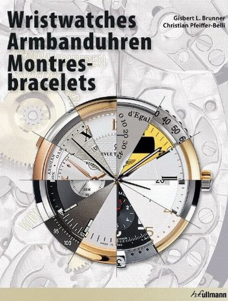 Livre Wristwatches / Montres-bracelets, Gisbert L. Brunner and Christian Pfeiffer-Belli