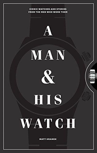 Couverture livre A Man & His Watch de Matt Hranek.
